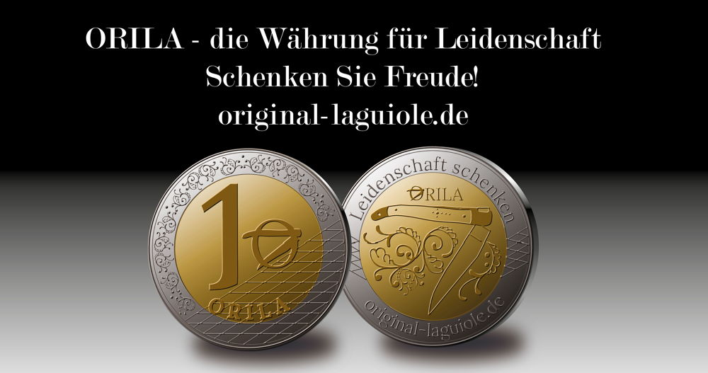 Original laguiole - ORILA - Währung für die Leidenschaft